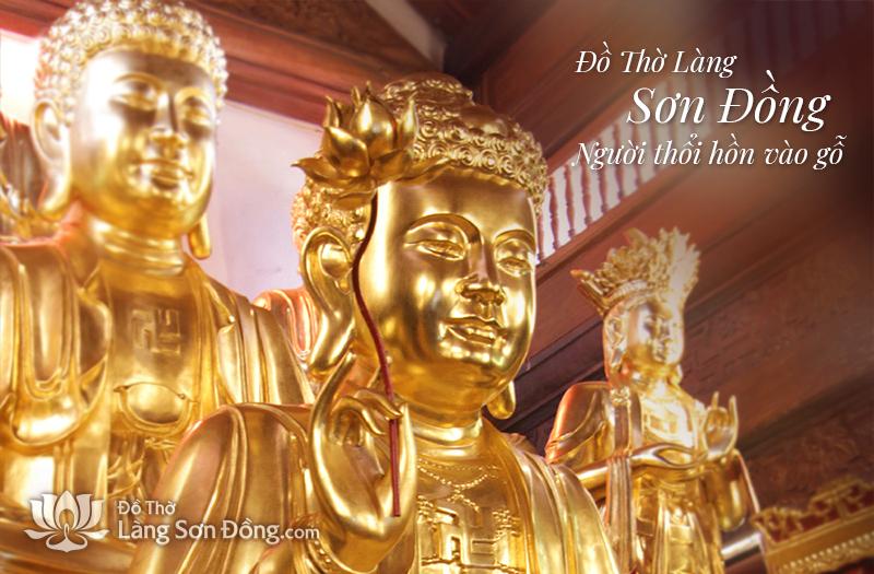 Đồ thờ Sơn Đồng - Đất nghề Đồ thờ Tượng phật gỗ